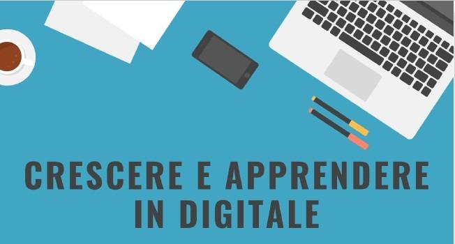 Crescere e apprendere in digitale