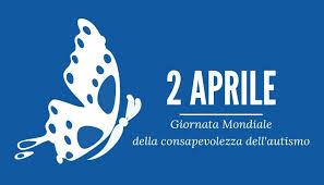 2 APRILE – Giornata Mondiale della consapevolezza dell' autismo
